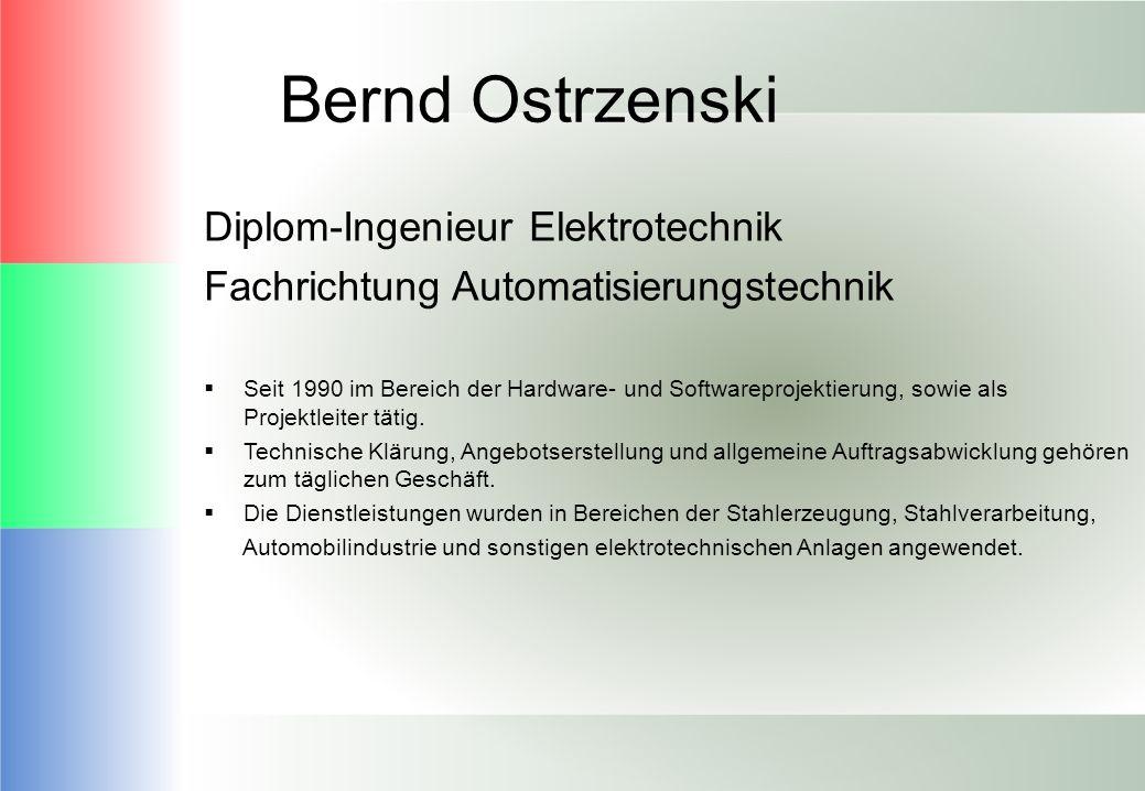 Bernd Ostrzenski Diplom-Ingenieur Elektrotechnik
