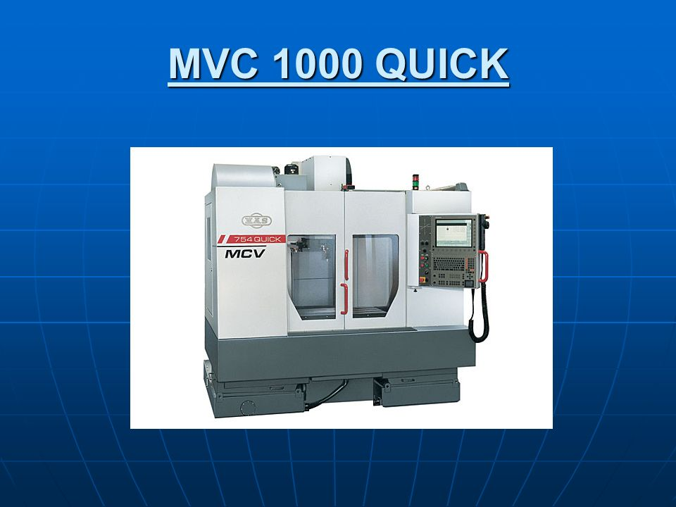 MVC 1000 QUICK