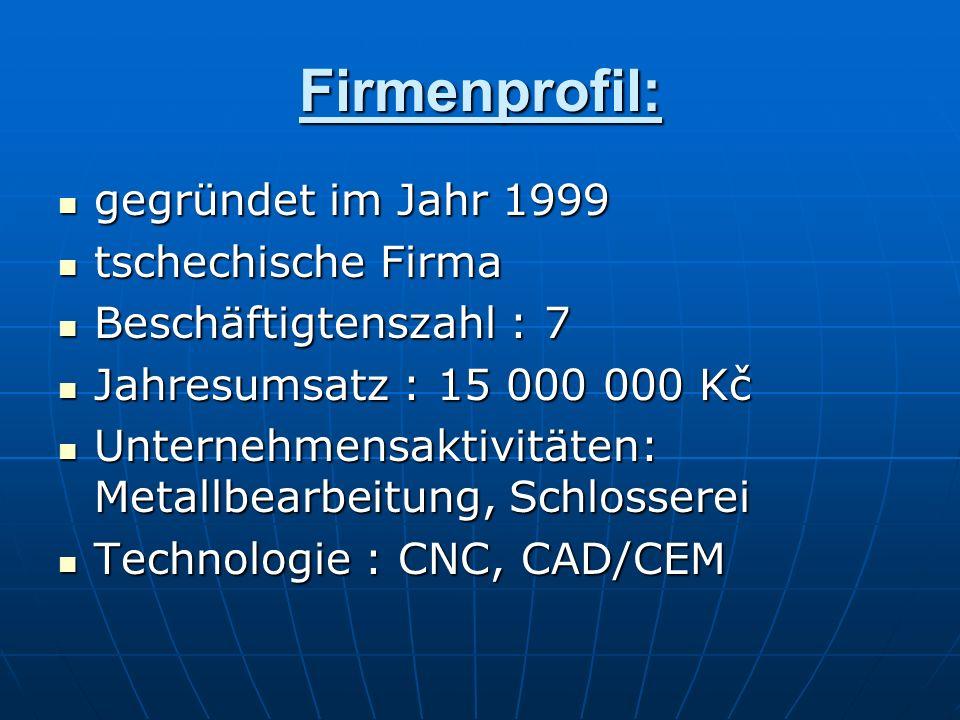 Firmenprofil: gegründet im Jahr 1999 tschechische Firma