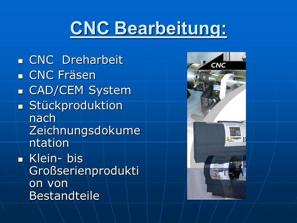 CNC Bearbeitung: CNC Dreharbeit CNC Fräsen CAD/CEM System
