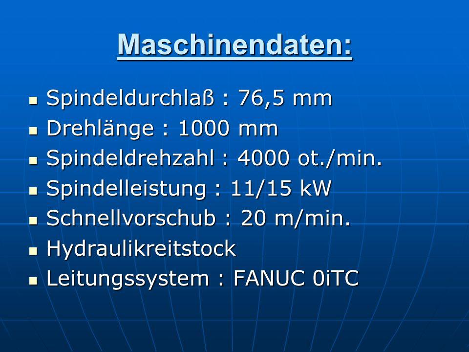 Maschinendaten: Spindeldurchlaß : 76,5 mm Drehlänge : 1000 mm