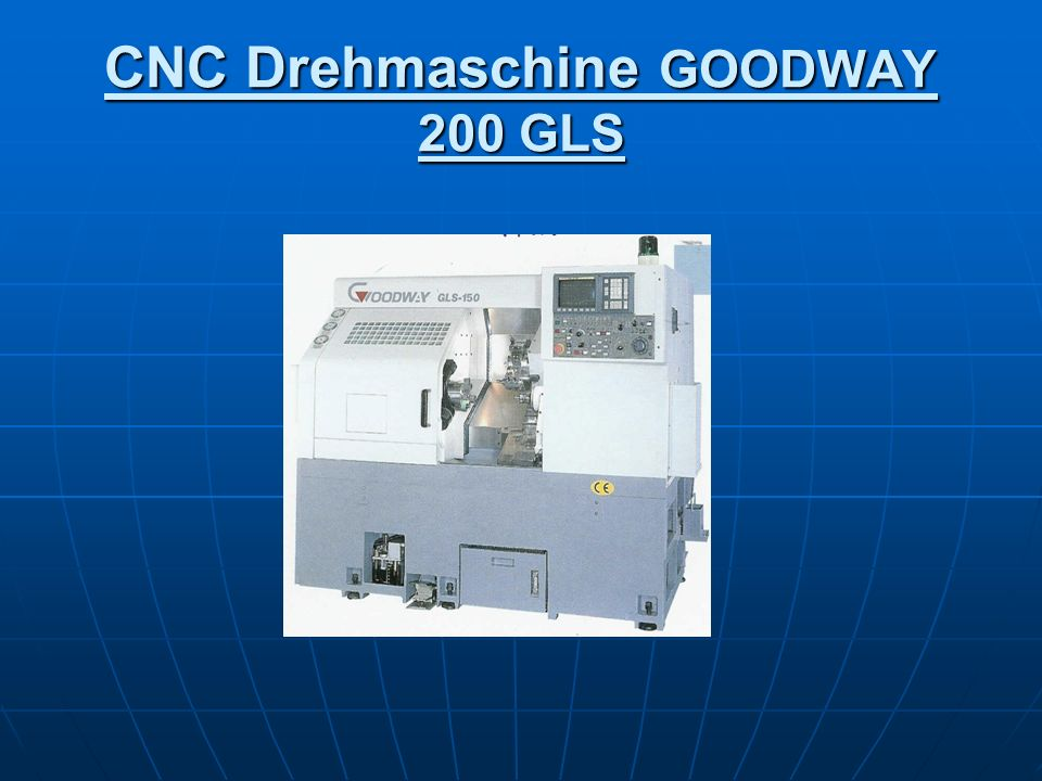 CNC Drehmaschine GOODWAY 200 GLS