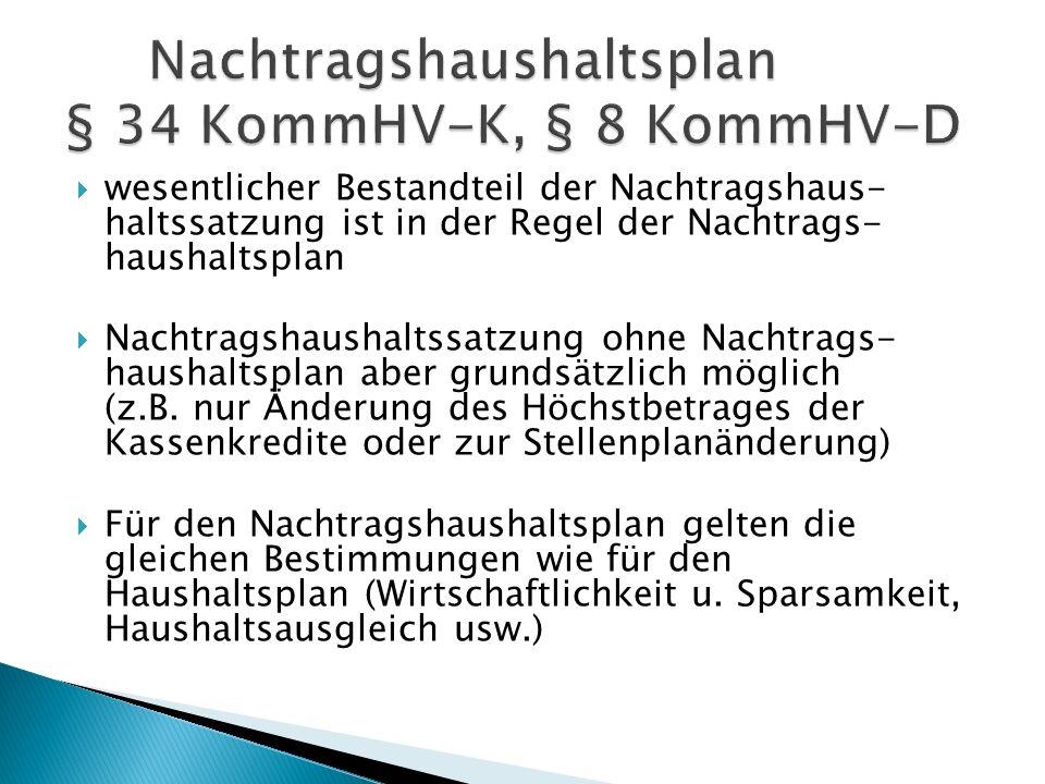 Nachtragshaushaltsplan § 34 KommHV-K, § 8 KommHV-D