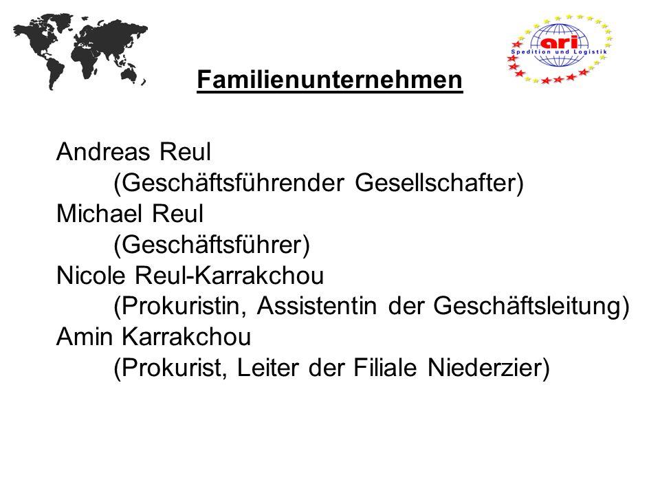 Familienunternehmen Andreas Reul. (Geschäftsführender Gesellschafter) Michael Reul. (Geschäftsführer)
