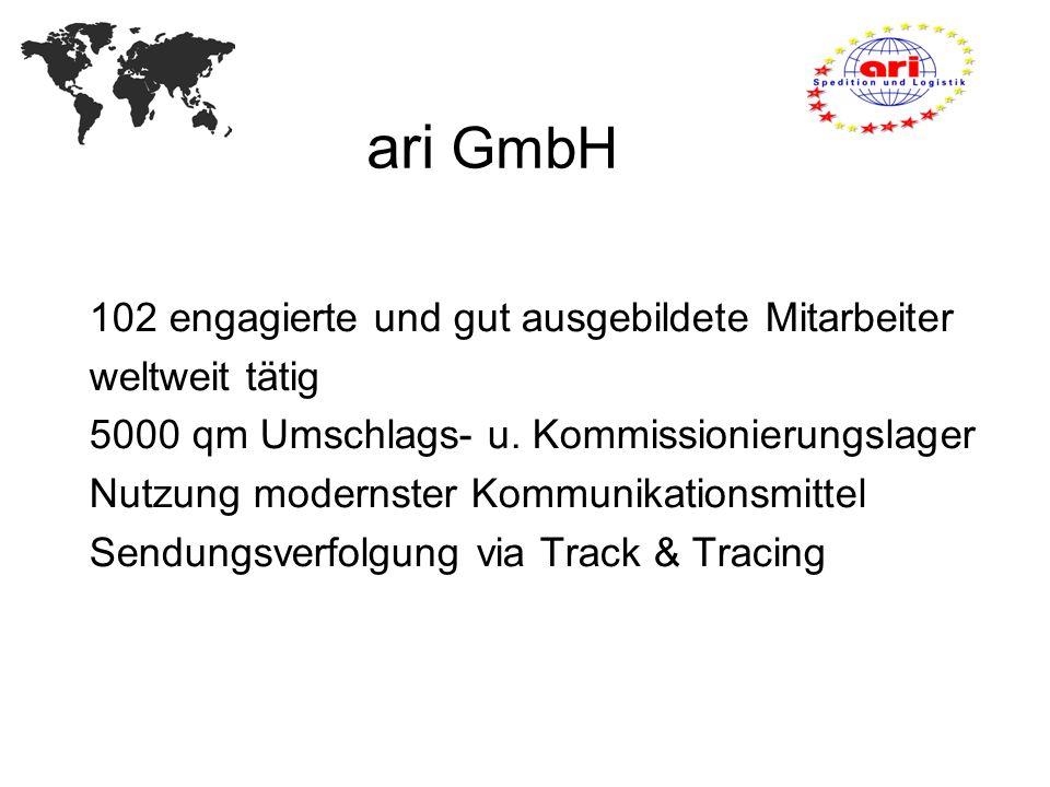 ari GmbH 102 engagierte und gut ausgebildete Mitarbeiter