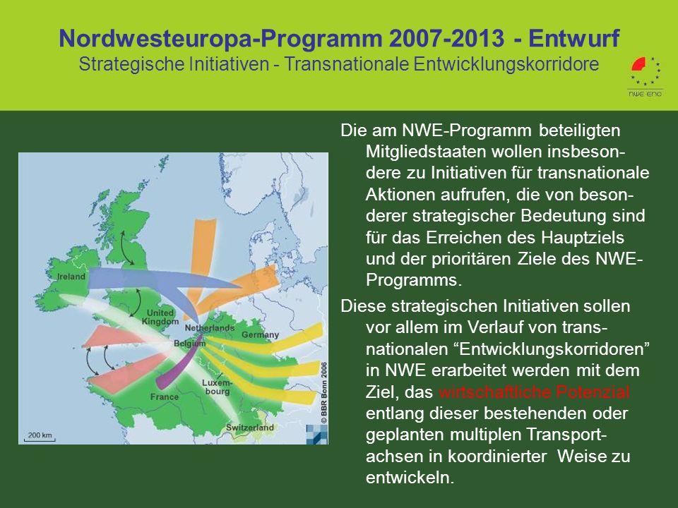 Nordwesteuropa-Programm 2007-2013 - Entwurf Strategische Initiativen - Transnationale Entwicklungskorridore