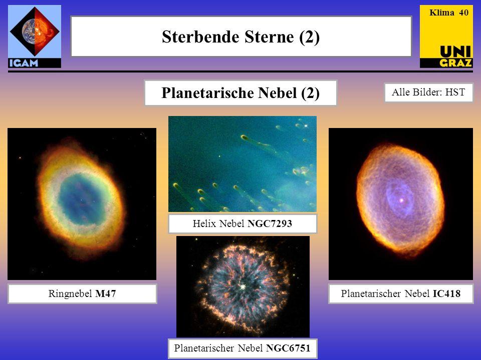 Planetarische Nebel (2)
