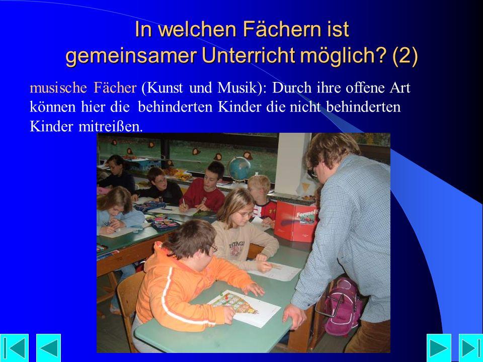 In welchen Fächern ist gemeinsamer Unterricht möglich (2)
