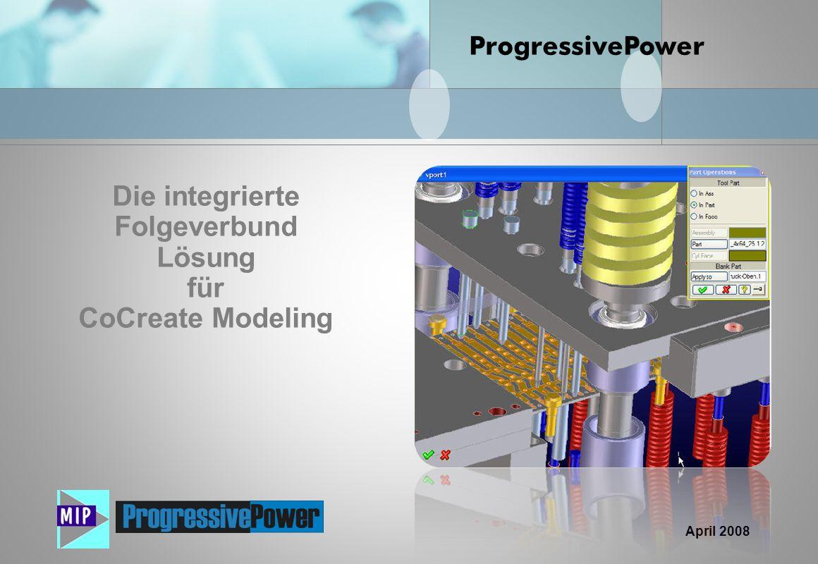 Die integrierte Folgeverbund Lösung für CoCreate Modeling