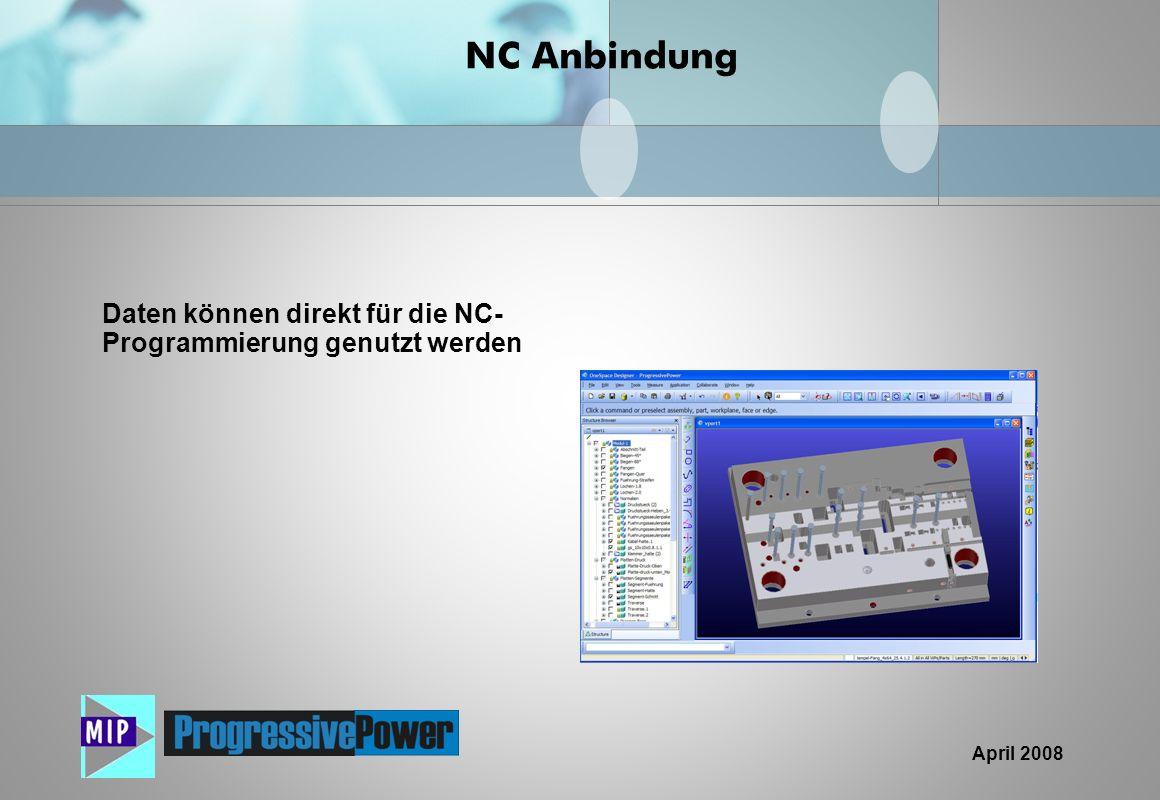 NC Anbindung Daten können direkt für die NC-Programmierung genutzt werden