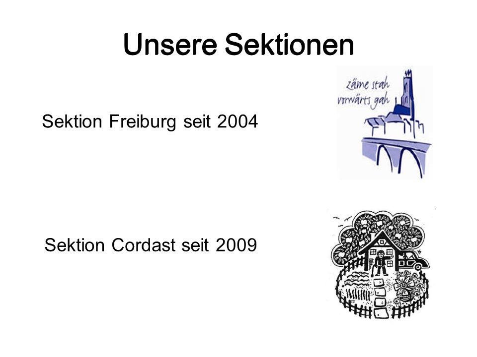 Unsere Sektionen Unsere Sektionen Sektion Freiburg seit 2004