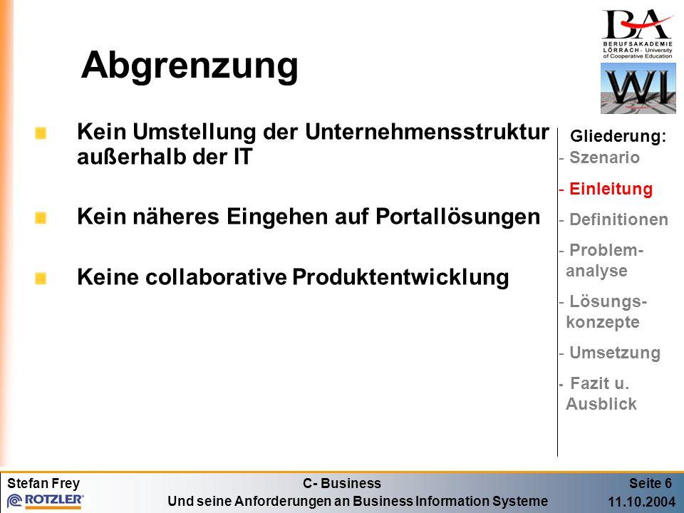 Abgrenzung Kein Umstellung der Unternehmensstruktur außerhalb der IT