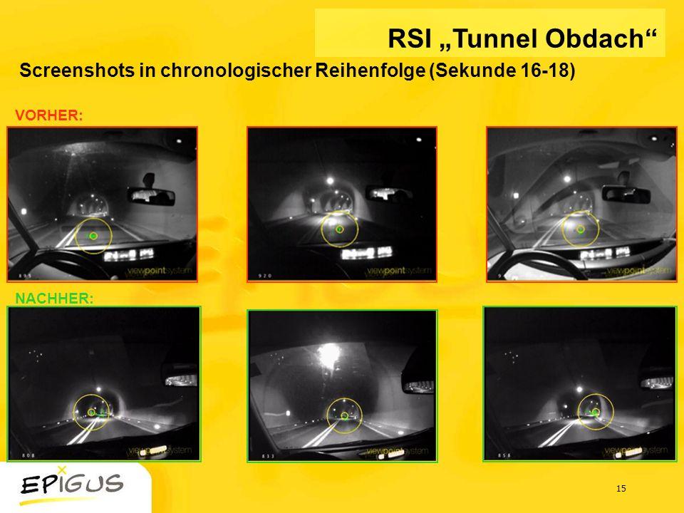 """RSI """"Tunnel Obdach Screenshots in chronologischer Reihenfolge (Sekunde 16-18) VORHER: NACHHER:"""