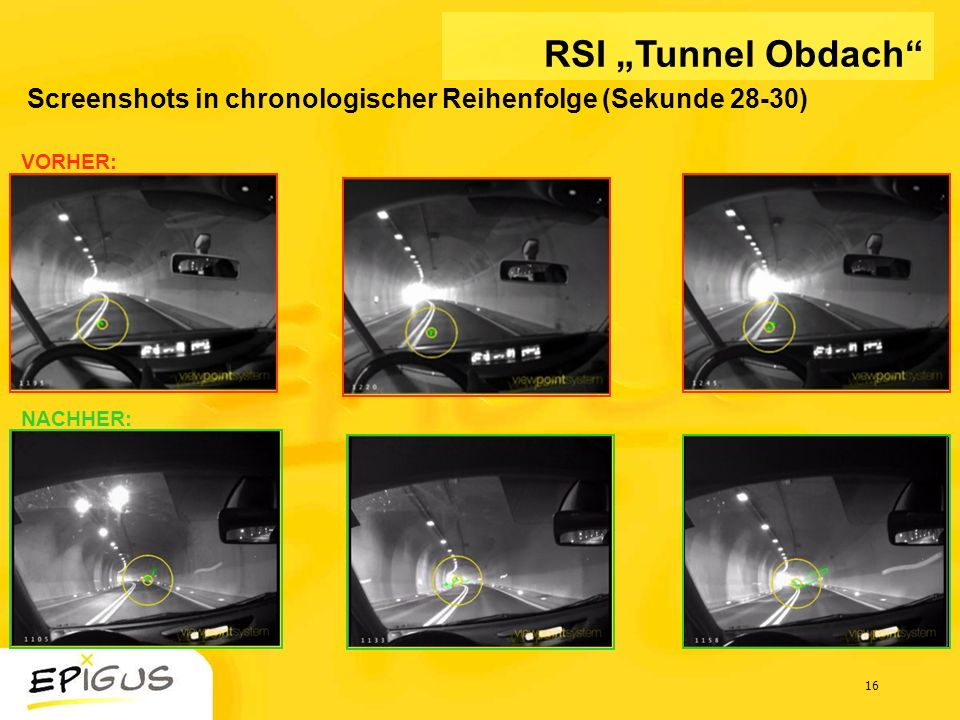 """RSI """"Tunnel Obdach Screenshots in chronologischer Reihenfolge (Sekunde 28-30) VORHER: NACHHER:"""