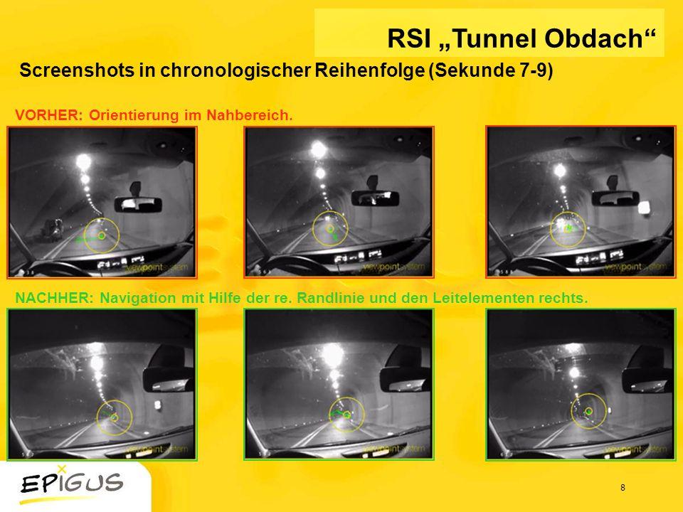 """RSI """"Tunnel Obdach Screenshots in chronologischer Reihenfolge (Sekunde 7-9) VORHER: Orientierung im Nahbereich."""