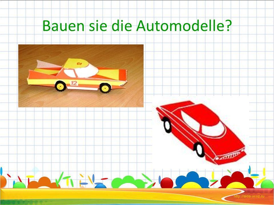 Bauen sie die Automodelle