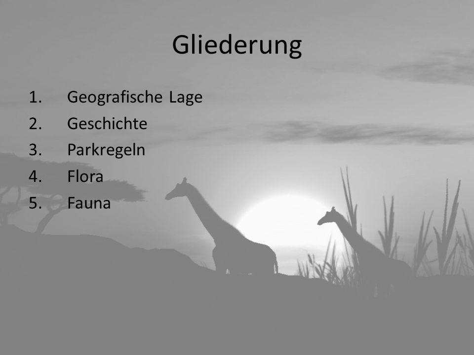 Gliederung Geografische Lage Geschichte Parkregeln Flora Fauna