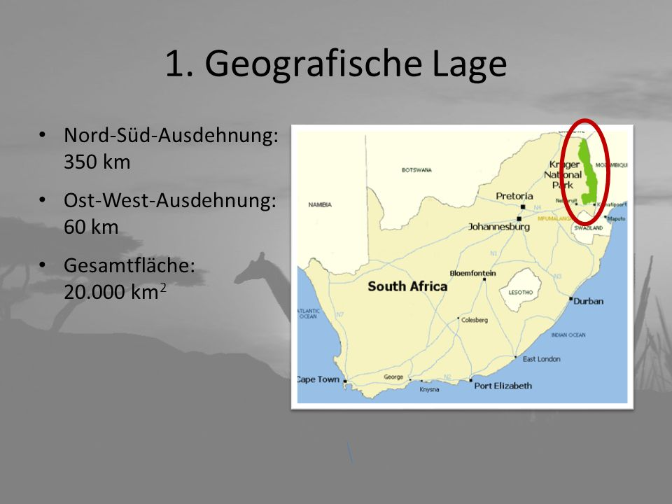 1. Geografische Lage Nord-Süd-Ausdehnung: 350 km