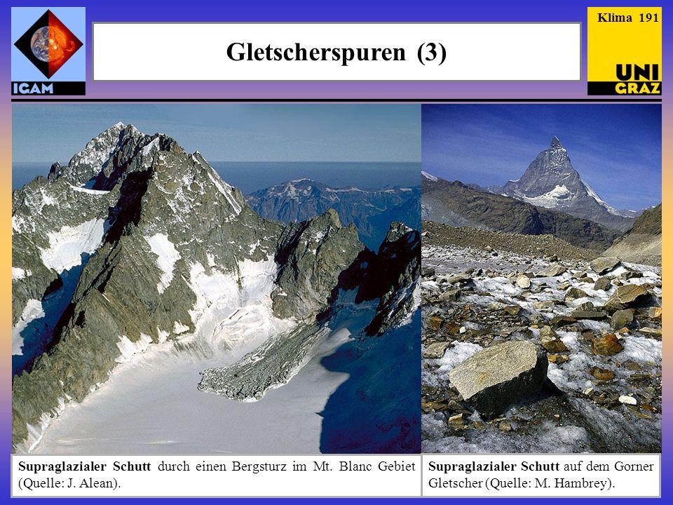Klima 191 Gletscherspuren (3) Supraglazialer Schutt durch einen Bergsturz im Mt. Blanc Gebiet (Quelle: J. Alean).