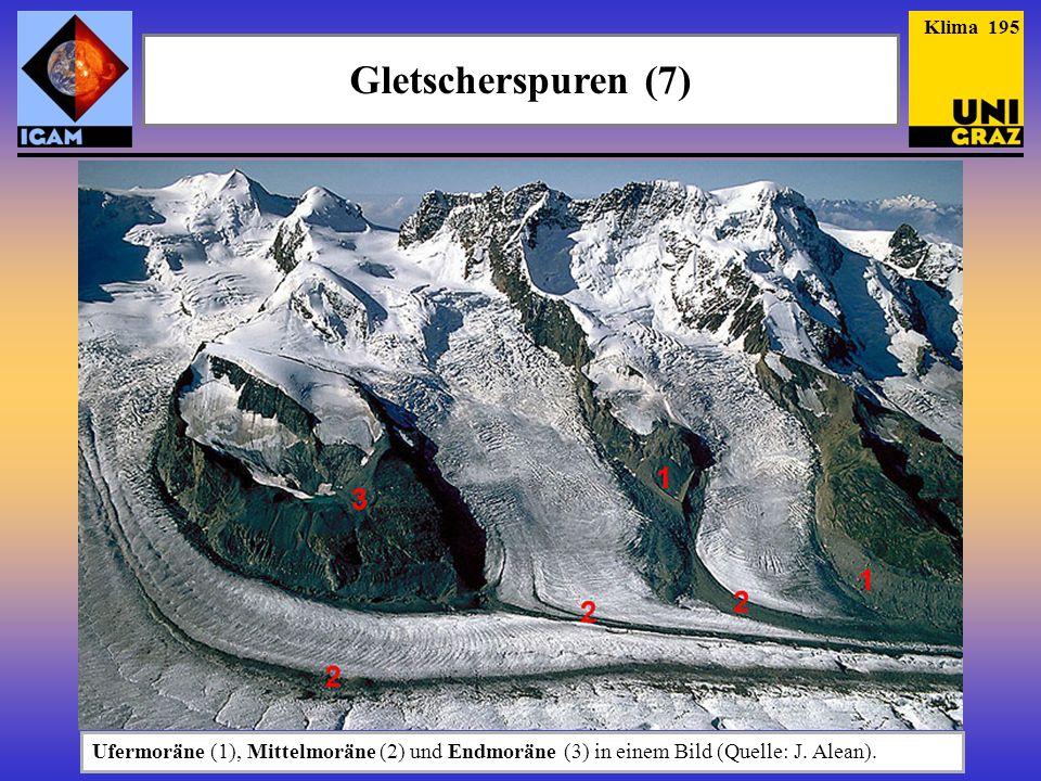 Klima 195 Gletscherspuren (7) Ufermoräne (1), Mittelmoräne (2) und Endmoräne (3) in einem Bild (Quelle: J.