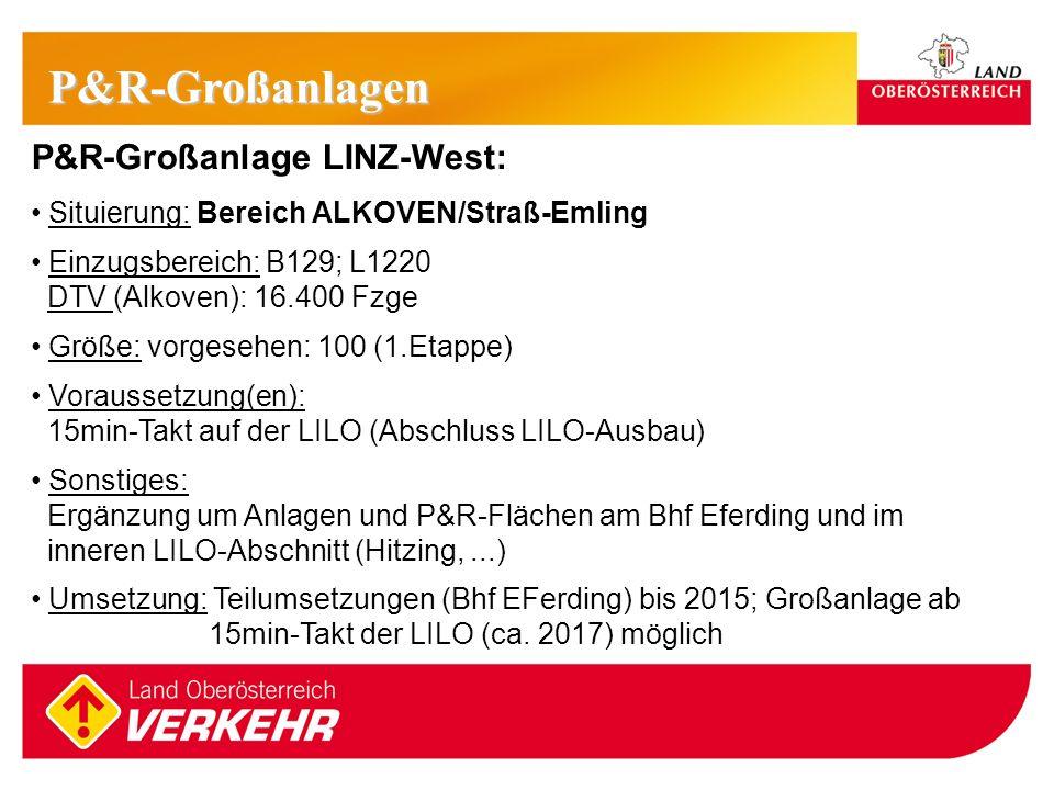 P&R-Großanlagen P&R-Großanlage LINZ-West: