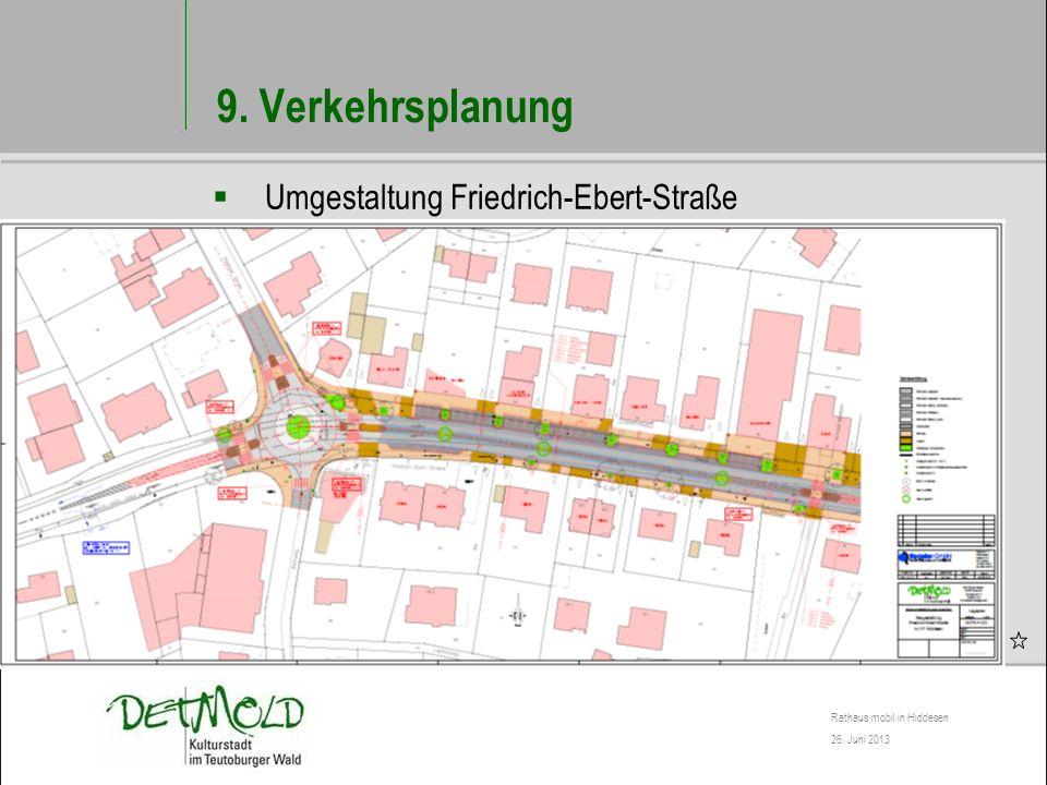 9. Verkehrsplanung Umgestaltung Friedrich-Ebert-Straße