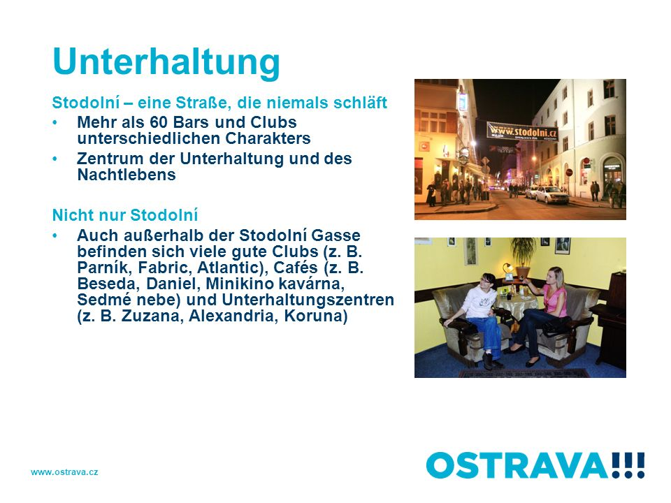 Unterhaltung Stodolní – eine Straße, die niemals schläft