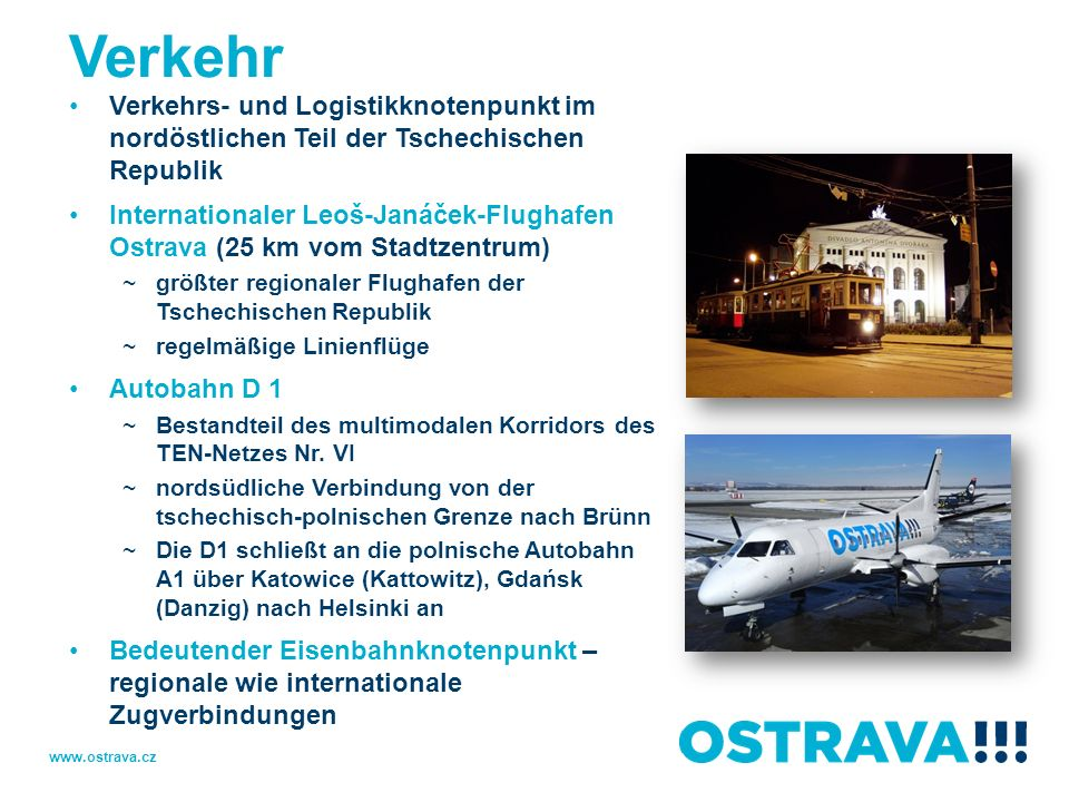 Verkehr Verkehrs- und Logistikknotenpunkt im nordöstlichen Teil der Tschechischen Republik.