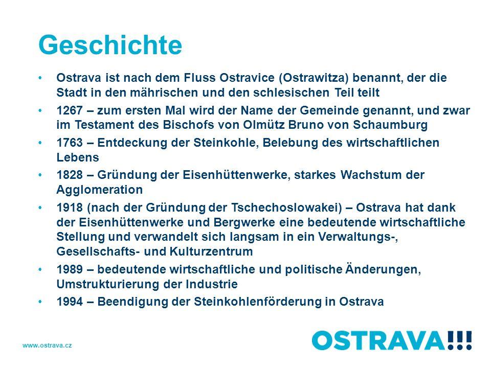 Geschichte Ostrava ist nach dem Fluss Ostravice (Ostrawitza) benannt, der die Stadt in den mährischen und den schlesischen Teil teilt.