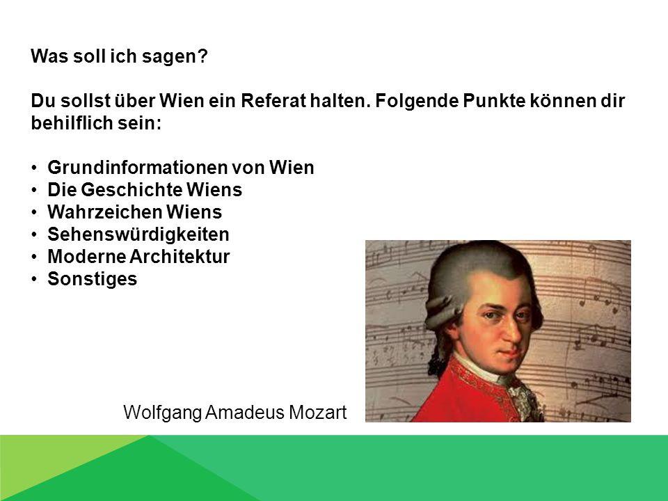 Grundinformationen von Wien Die Geschichte Wiens Wahrzeichen Wiens