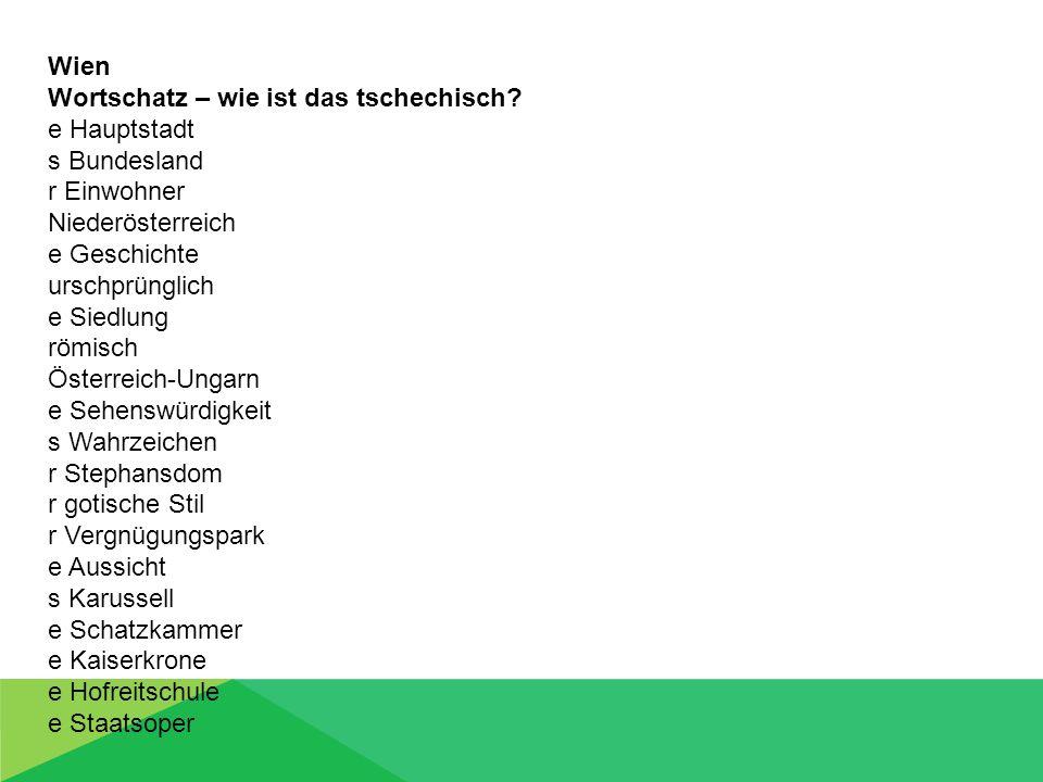 Wortschatz – wie ist das tschechisch e Hauptstadt s Bundesland