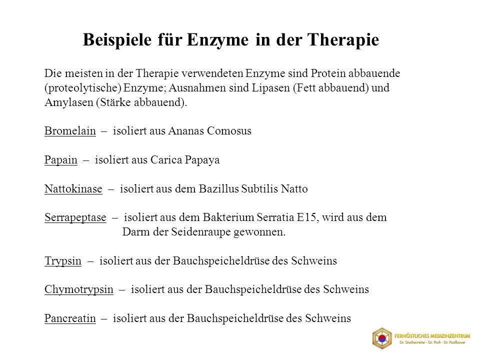 Beispiele für Enzyme in der Therapie