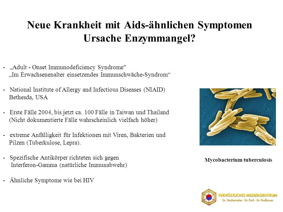 Neue Krankheit mit Aids-ähnlichen Symptomen Ursache Enzymmangel