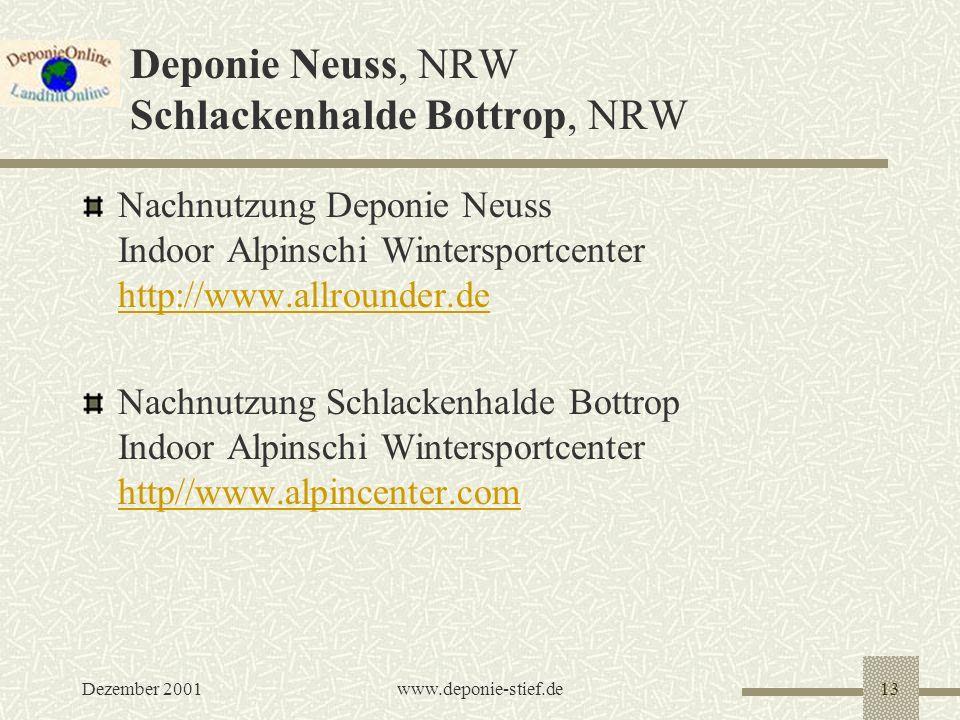 Deponie Neuss, NRW Schlackenhalde Bottrop, NRW