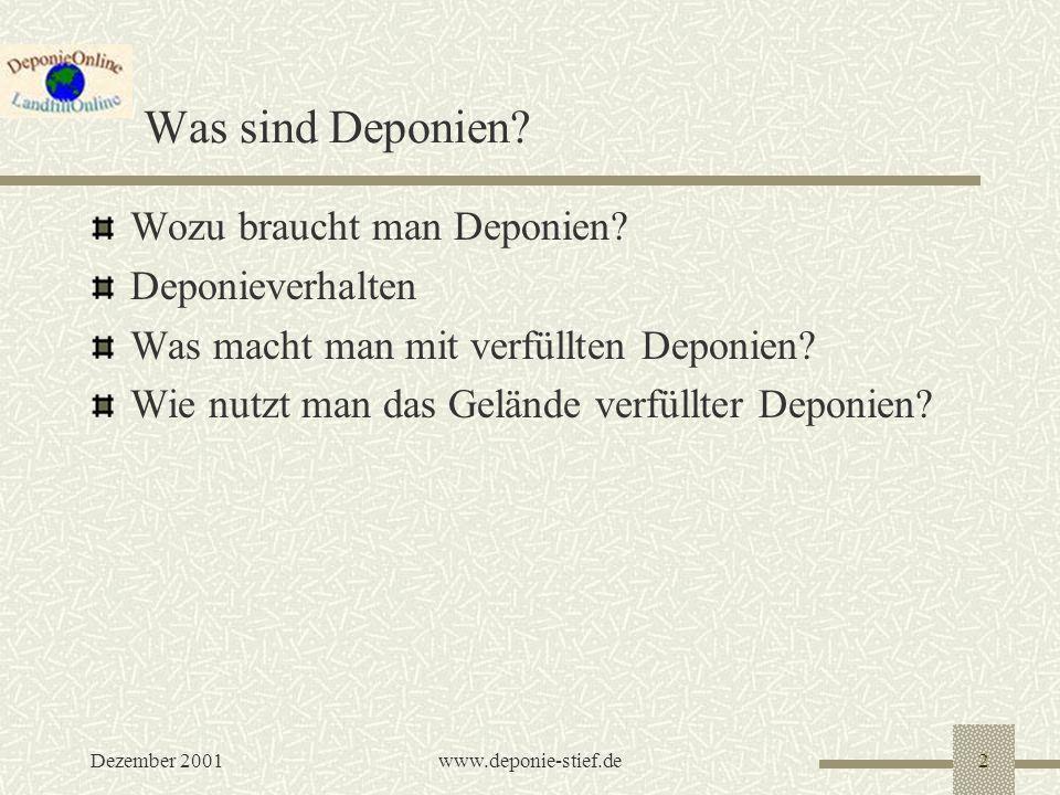 Was sind Deponien Wozu braucht man Deponien Deponieverhalten