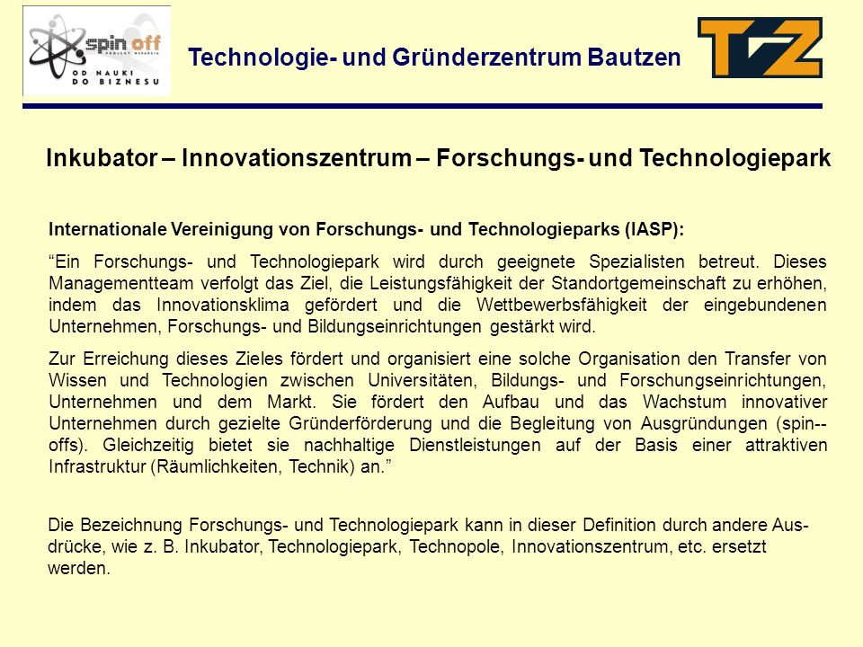 Inkubator – Innovationszentrum – Forschungs- und Technologiepark