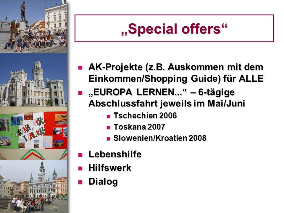 """""""Special offers AK-Projekte (z.B. Auskommen mit dem Einkommen/Shopping Guide) für ALLE."""