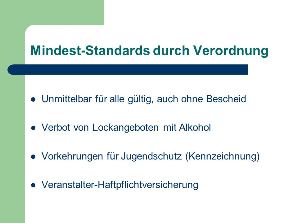 Mindest-Standards durch Verordnung