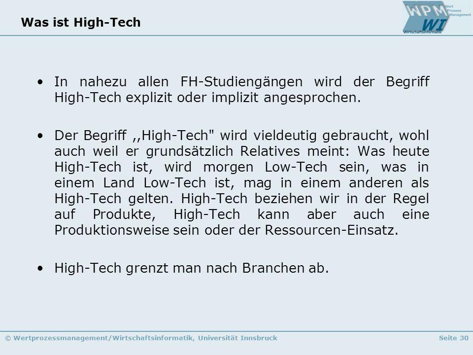 High-Tech grenzt man nach Branchen ab.