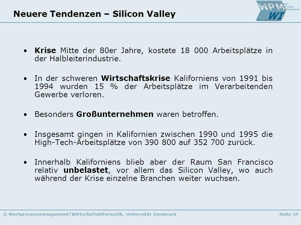 Neuere Tendenzen – Silicon Valley