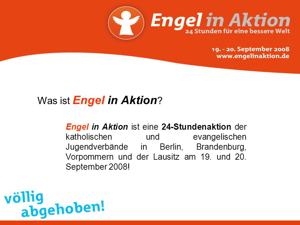 Was ist Engel in Aktion