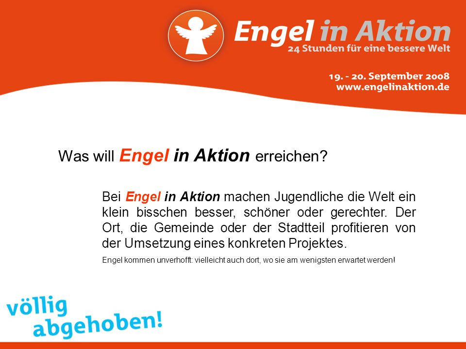 Was will Engel in Aktion erreichen