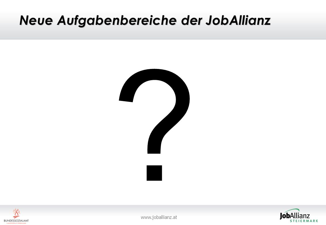 Neue Aufgabenbereiche der JobAllianz