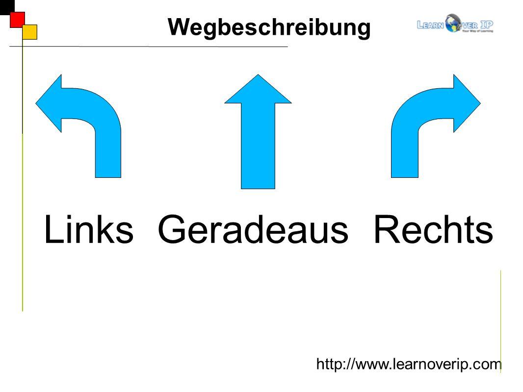 Links Geradeaus Rechts