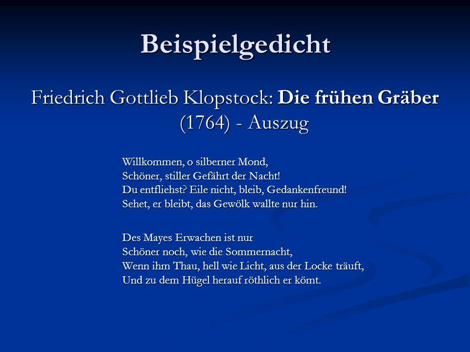 Friedrich Gottlieb Klopstock: Die frühen Gräber (1764) - Auszug