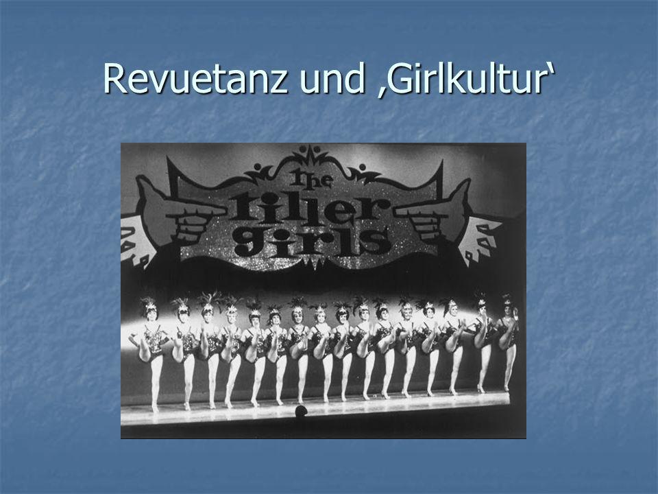 Revuetanz und 'Girlkultur'