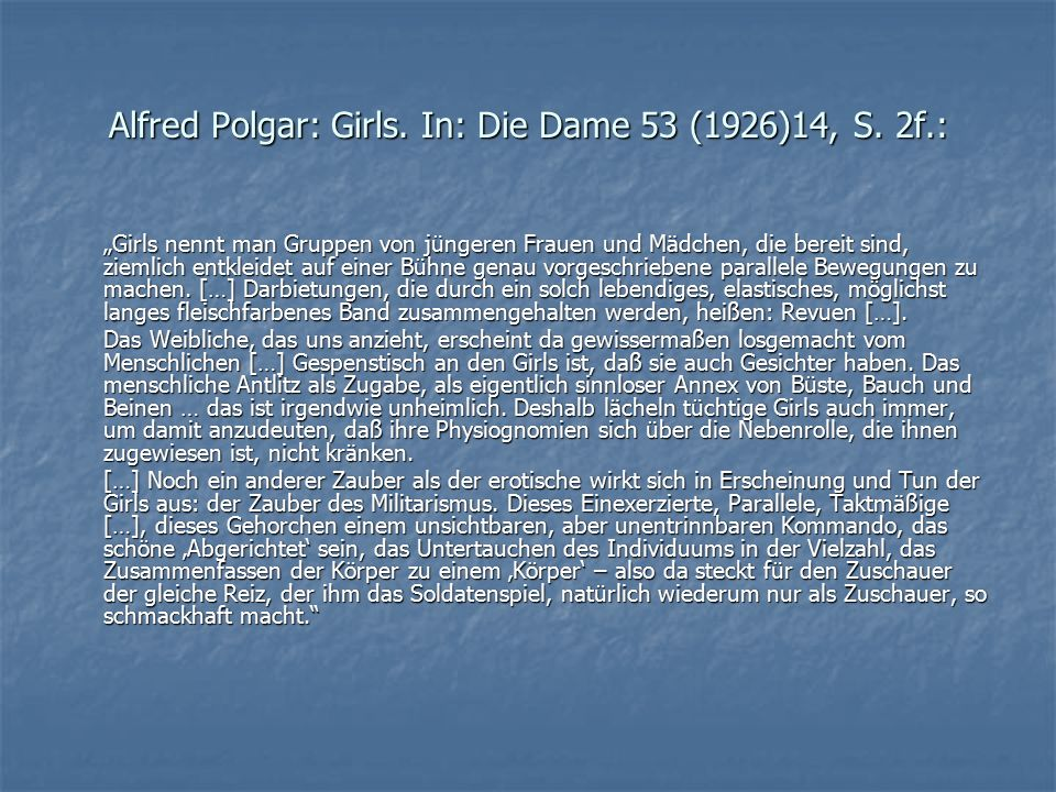 Alfred Polgar: Girls. In: Die Dame 53 (1926)14, S. 2f.: