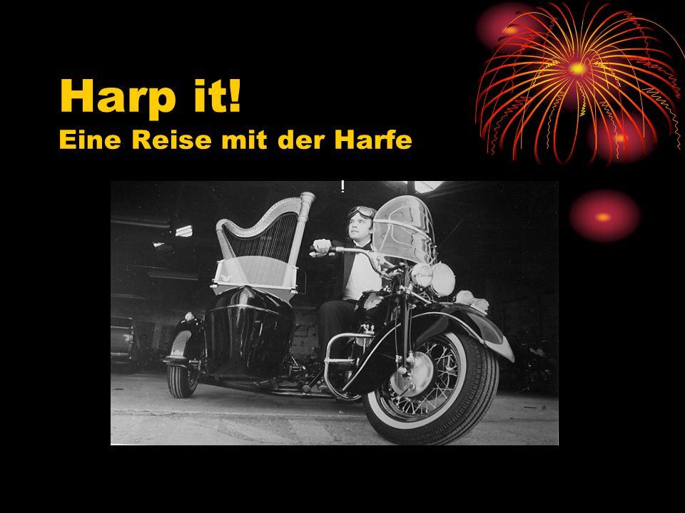 Harp it! Eine Reise mit der Harfe