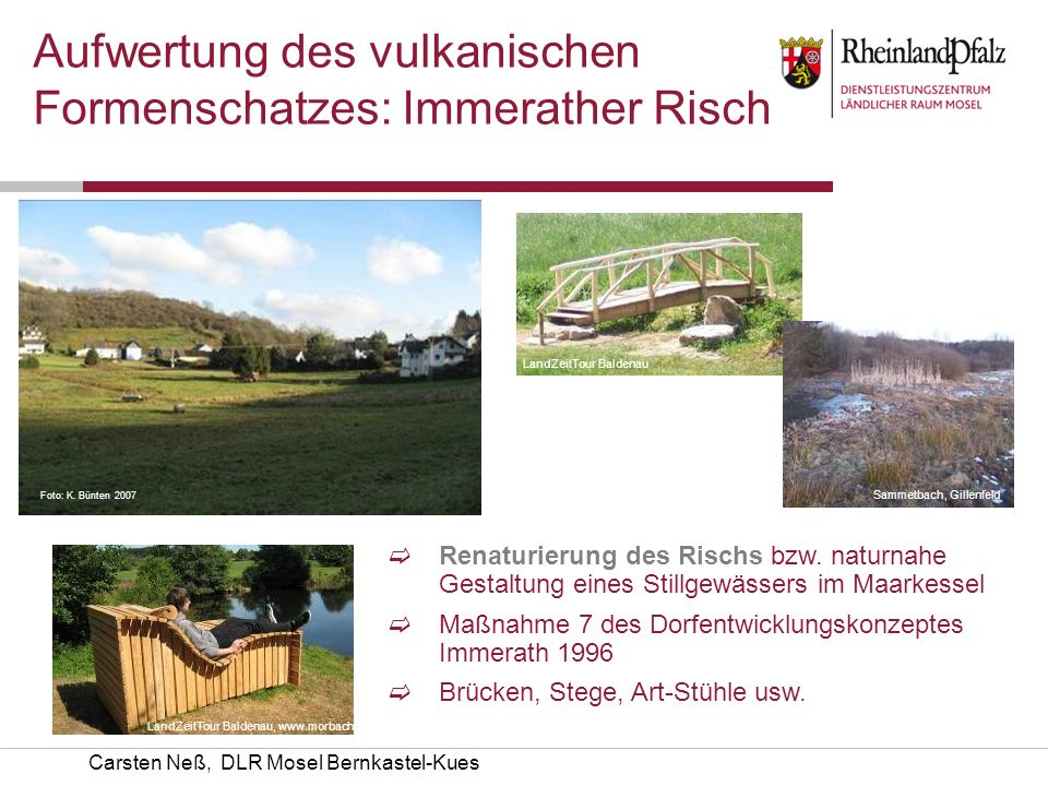Aufwertung des vulkanischen Formenschatzes: Immerather Risch