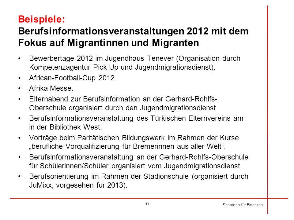 Beispiele: Berufsinformationsveranstaltungen 2012 mit dem Fokus auf Migrantinnen und Migranten